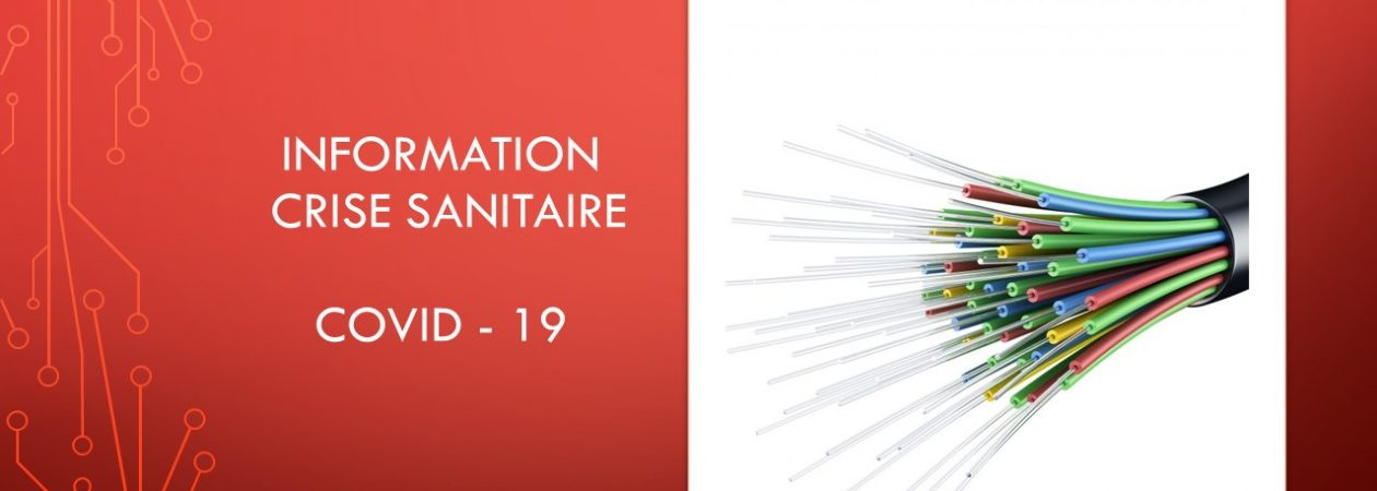 INFORMATION Crise Sanitaire COVID-19
